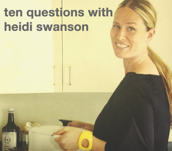 ten questions with heidi swanson