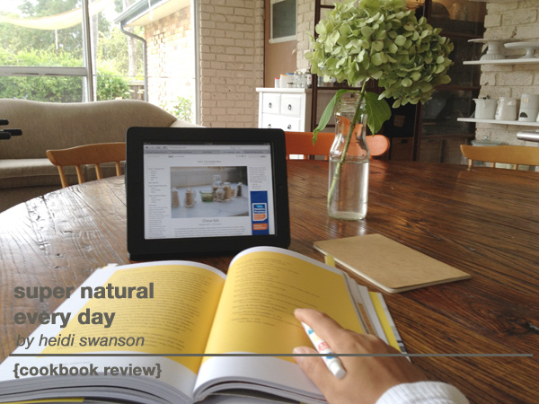 Super Natural Every Day Cookbook Review