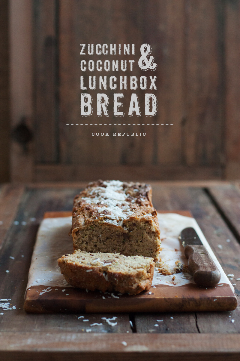 Zucchini Coconut Lunchbox Bread - Cook Republic
