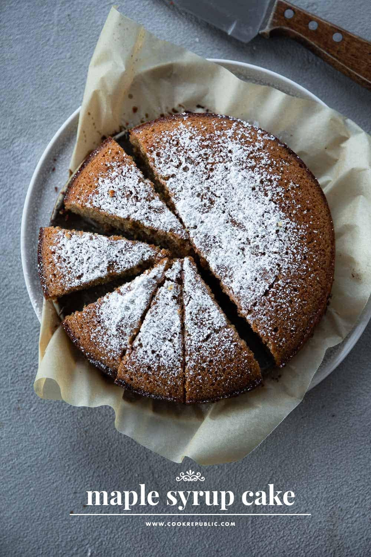 Maple Syrup Cake - Cook Republic #cakerecipe #maplesyrup