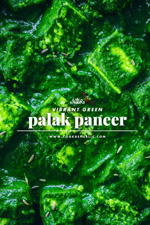 Vibrant Green Palak Paneer - Cook Republic #palakpaneer #glutenfree #vegetarian
