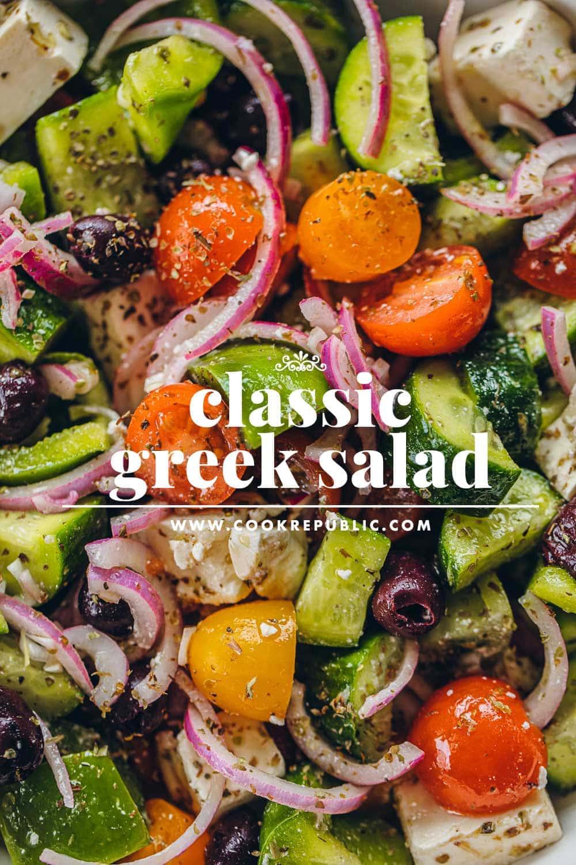 Classic Greek Salad - Cook Republic