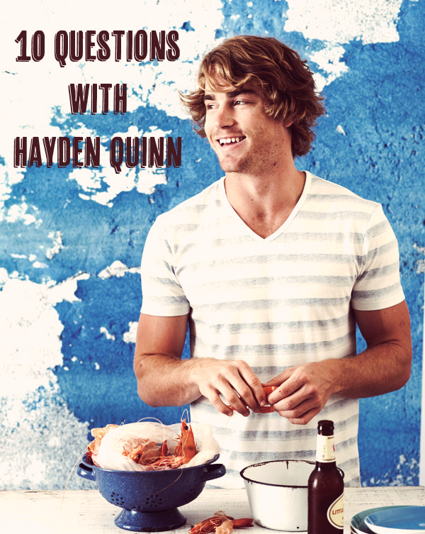10 Questions With Hayden Quinn