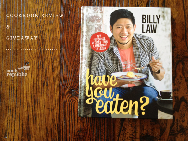 Have You Eaten by Billy Law - A Cookbook Review